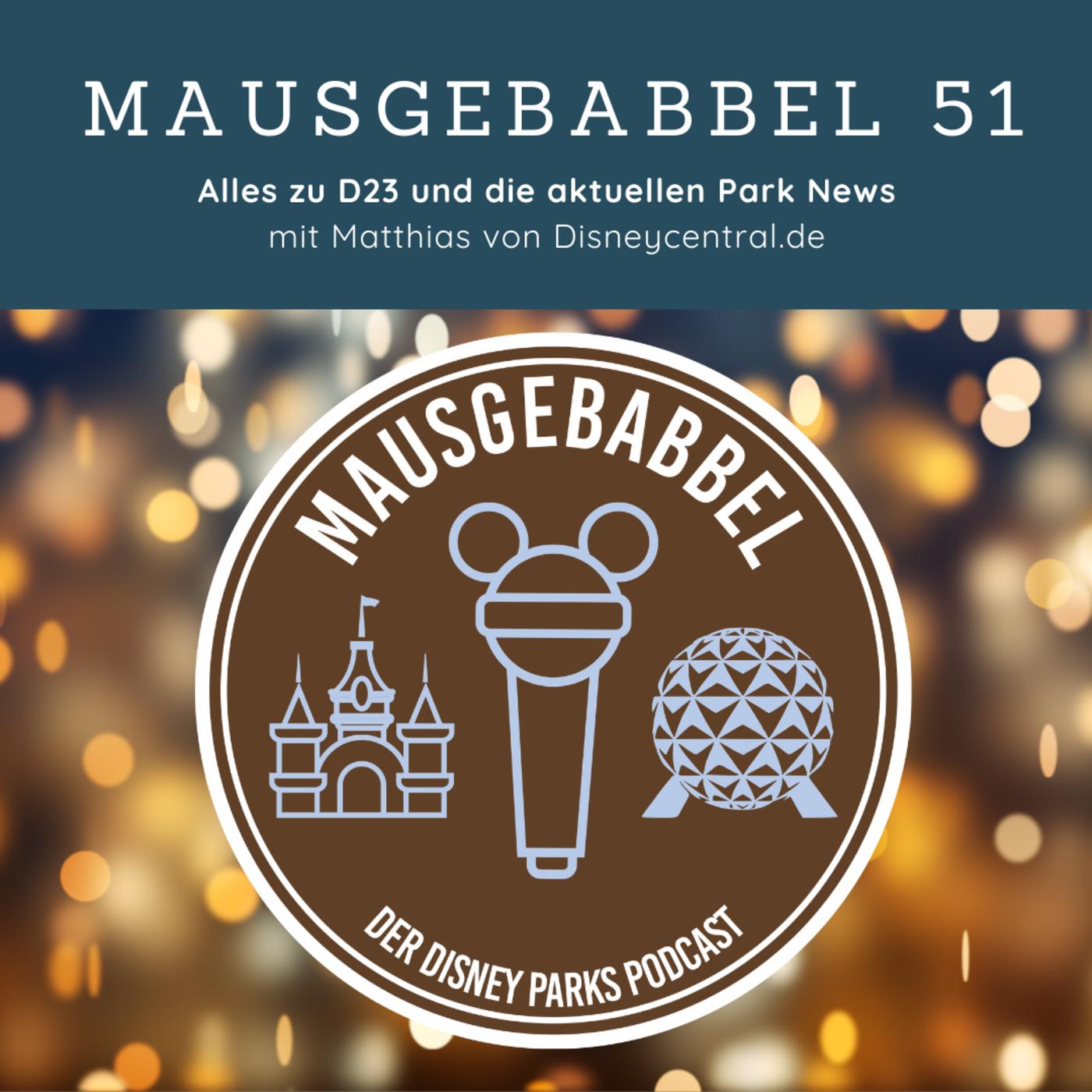 Cover Mausgebabbel - Der Disney Parks Podcast - Episode 51