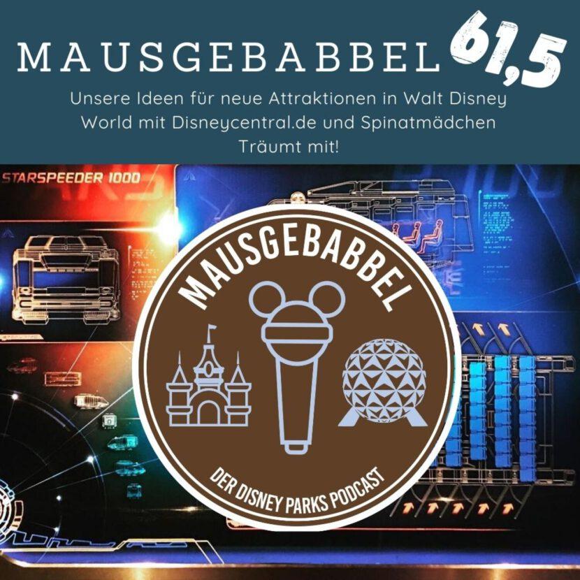 Cover Mausgebabbel 61,5 - Neue Attraktionen für Walt Disney World