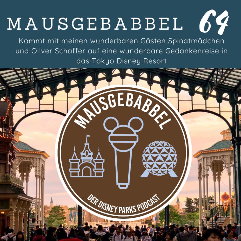 Tokyo Disneyland Podcast Episode Mausgebabbel 64